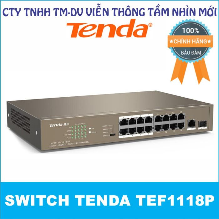 Switch PoE Tenda TEF1118P (với 16 port PoE, 1 port Gigabit 1.0Gbps và 1 port 1G FSP)
